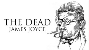 A Staged Reading of James Joyce's THE DEAD